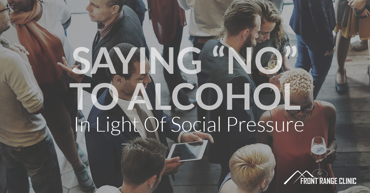 Saying No To Alcohol In Light Of Social Pressure